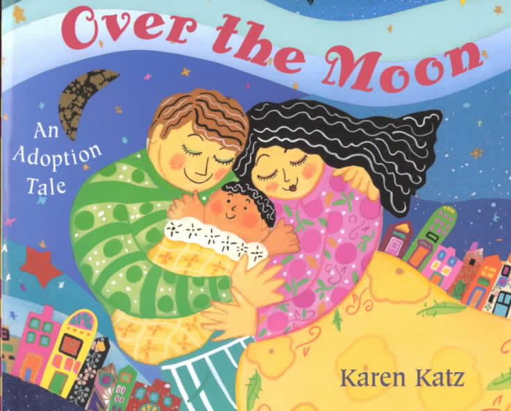 Over the Moon By Katz, Karen